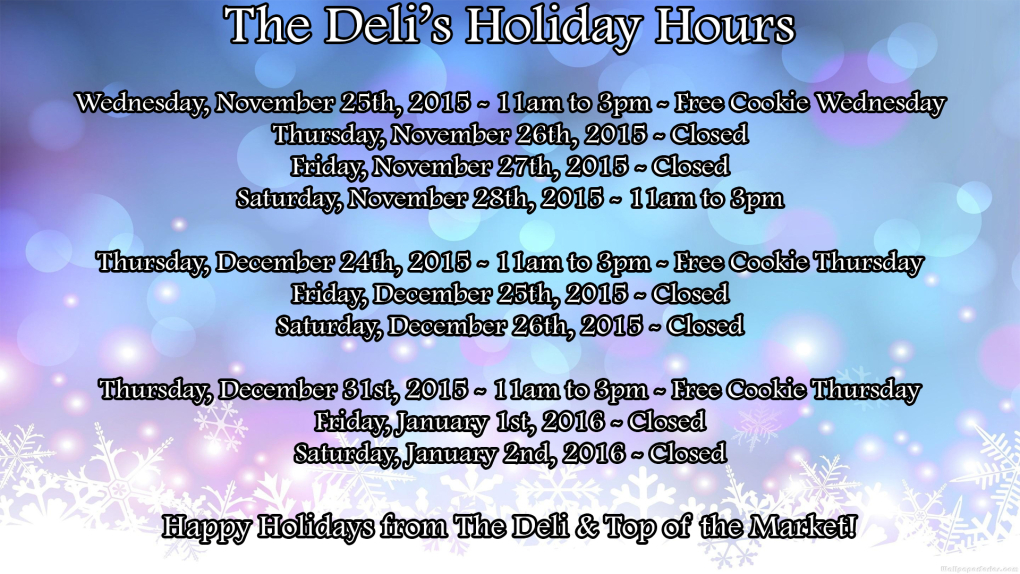 Deli Holiday Hours
